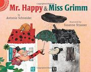MR. HAPPY AND MISS GRIMM by Antonie Schneider