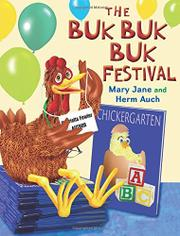 THE BUK BUK BUK FESTIVAL by Mary Jane Auch