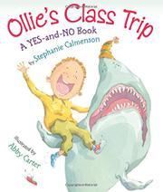 OLLIE'S CLASS TRIP by Stephanie Calmenson