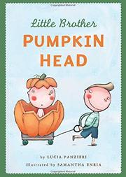LITTLE BROTHER PUMPKIN HEAD by Lucia Panzieri