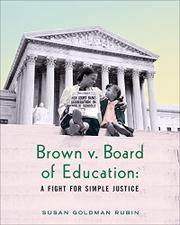 BROWN V. BOARD OF EDUCATION by Susan Goldman Rubin
