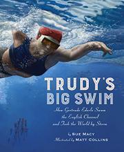 TRUDY'S BIG SWIM by Sue Macy