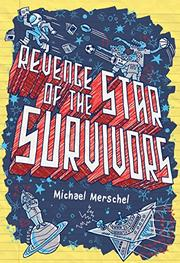 REVENGE OF THE STAR SURVIVORS by Michael Merschel
