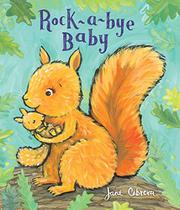 ROCK-A-BYE BABY by Jane Cabrera