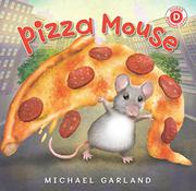 PIZZA MOUSE  by Michael Garland