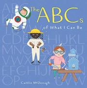 ABCS OF WHAT I CAN BE by Caitlin McDonagh