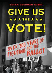 GIVE US THE VOTE! by Susan Goldman Rubin