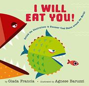 I WILL EAT YOU! by Giada Francia