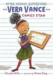 VERA VANCE, COMICS STAR by Claudia Mills