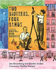 TWO BROTHERS, FOUR HANDS by Jan Greenberg