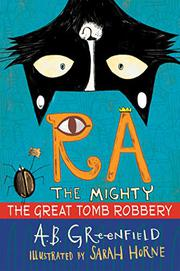 THE GREAT TOMB ROBBERY by A.B. Greenfield