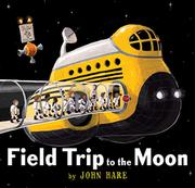 FIELD TRIP TO THE MOON by John Hare