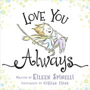 LOVE YOU ALWAYS by Eileen Spinelli