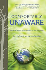 COMFORTABLY UNAWARE by Richard A. Oppenlander