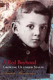 A RED BOYHOOD by Anatole Konstantin
