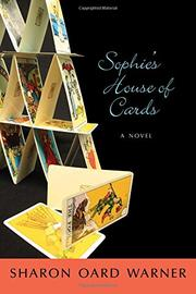 SOPHIE'S HOUSE OF CARDS by Sharon Oard Warner