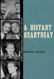 A DISTANT HEARTBEAT by Eunice Lipton