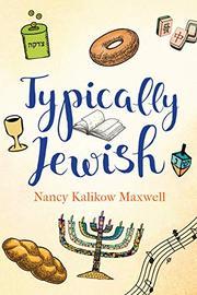 TYPICALLY JEWISH by Nancy Kalikow Maxwell
