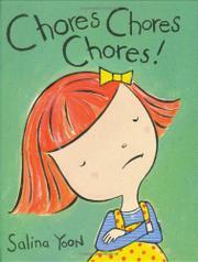 CHORES CHORES CHORES! by Salina Yoon