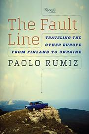 THE FAULT LINE by Paolo Rumiz