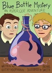 BLUE BOTTLE MYSTERY by Kathy Hoopmann