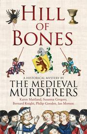 HILL OF BONES by The Medieval Murderers