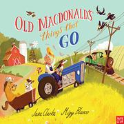 OLD MACDONALD'S THINGS THAT GO by Jane Clarke