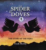 THE SPIDER AND THE DOVES by Farah Morley