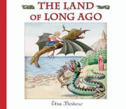 Cover art for THE LAND OF LONG AGO