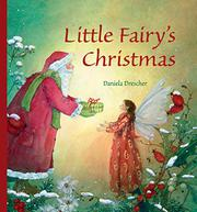LITTLE FAIRY'S CHRISTMAS by Daniela Drescher