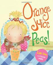 ORANGE JUICE PEAS! by Lari Don