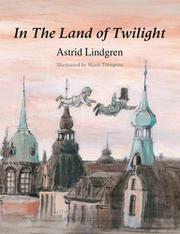 IN THE LAND OF TWILIGHT by Astrid Lindgren