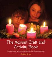 THE ADVENT CRAFT AND ACTIVITY BOOK by Christel Dhom