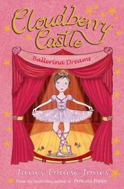 BALLERINA DREAMS by Janey Louise Jones