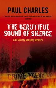 THE BEAUTIFUL SOUND OF SILENCE by Paul Charles