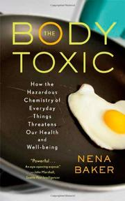 THE BODY TOXIC by Nena Baker