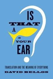 Book Cover for IS THAT A FISH IN YOUR EAR?