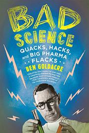 BAD SCIENCE by Ben Goldacre