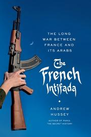 THE FRENCH INTIFADA by Andrew Hussey