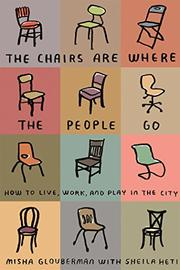 Book Cover for THE CHAIRS ARE WHERE THE PEOPLE GO