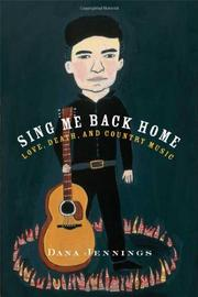 SING ME BACK HOME by Dana Jennings
