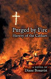 Purged By Fire by Diane Bonavist