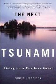 THE NEXT TSUNAMI by Bonnie Henderson
