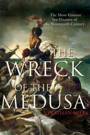 THE WRECK OF THE MEDUSA by Jonathan Miles