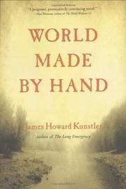 WORLD MADE BY HAND by James Howard Kunstler