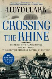 CROSSING THE RHINE by Lloyd Clark
