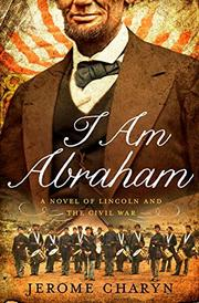 I AM ABRAHAM by Jerome Charyn