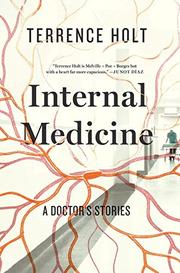 INTERNAL MEDICINE by Terrence Holt