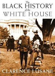 Cover art for THE BLACK HISTORY OF THE WHITE HOUSE