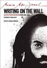 WRITING ON THE WALL by Mumia Abu-Jamal